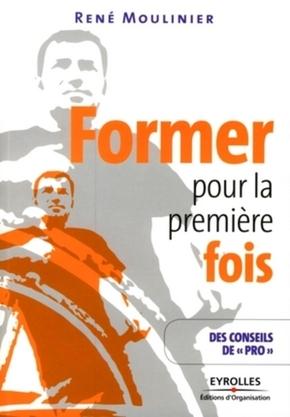 R.Moulinier- Former pour la première fois