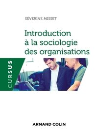 Introduction à la sociologie des organisations