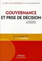 Eric Lamarque, Le cercle de l'entreprise et du management - Gouvernance et prise de décision