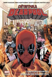 Détestable deadpool - Tome 3 : l'univers marvel massacre deadpool