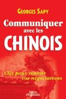 Georges Sapy - Communiquer avec les chinois