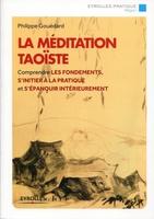 Philippe Gouédard - La méditation taoïste