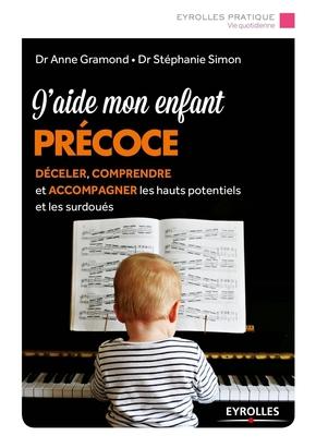 A.Gramond, S.Simon- J'aide mon enfant précoce