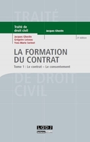 Traité de droit civil - La formation du contrat - Tome 1