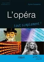 Sylvie Oussenko - L'opéra