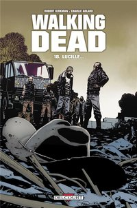 Walking Dead - Volume 18 - Lucille...
