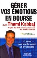 T.Kabbaj - Gérer vos émotions en bourse avec thami kabbaj