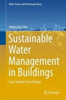 Sustainable water management in buildings: case studies from europe