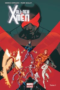 All-new x-men - Tome 1