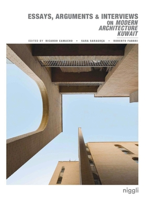 Essays, arguments et interviews on modern architecture kuwait