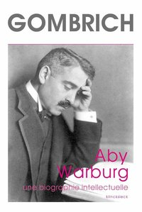 Aby warburg. une biographie intellectuelle