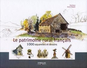 H.Fillipetti, C.Rossi- Le patrimoine rural français