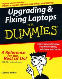 Upgrading and Fixing Laptops for Dummies