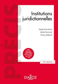 Institutions juridictionnelles - 15e ed.