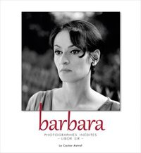 Barbara, photographies inédites de Libor Sir