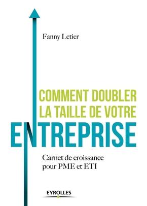 F.Letier- Comment doubler la taille de votre entreprise