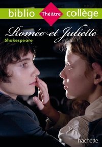 Bibliocollège - roméo et juliette, william shakespeare