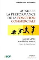 M.Lange, J.-M.Moutot - Mesurer la performance de la fonction commerciale