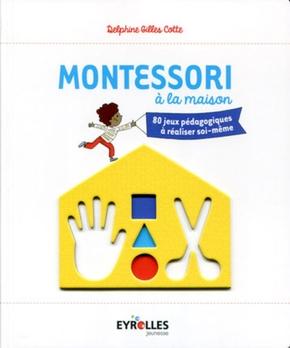 D.Gilles Cotte- Montessori à la maison