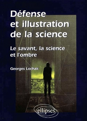 Défense et illustration de la science