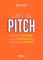 O.Klaff - L'art du pitch