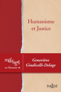 Humanisme et justice - 1re ed.