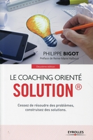 P. Bigot - Le coaching orienté solution