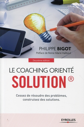 P. Bigot- Le coaching orienté solution
