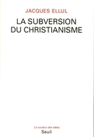 La subversion du christianisme