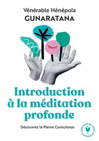 Introduction à la méditation profonde