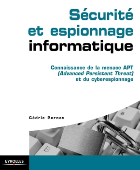 Pernet, Cedric- Sécurité et espionnage informatique