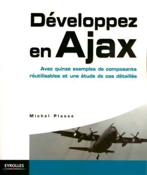 Developpez En Ajax Avec Quinze Exemples De Composants Editions Eyrolles