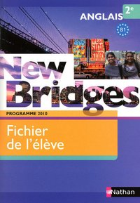 New bridges 2e 2010 - fichier élève