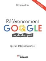 O.Andrieu - Référencement Google, mode d'emploi