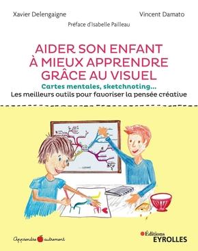 Couverture livre Aider son enfant à apprendre grâce au visuel