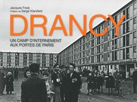 Drancy, un camp d'internement aux portes de paris