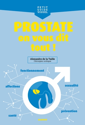 Prostate, on vous dit tout !