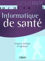 C.Cartau, S.Devise, Y.-M.Herniou - Informatique de santé