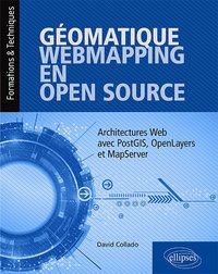 Géomatique webmapping en open source