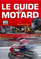 Bénédicte Simon - Le guide du motard