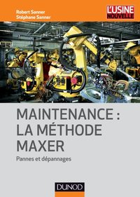 Maintenance : la méthode Maxer