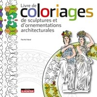 Livre de coloriages de sculptures et d'ornementations architecturales