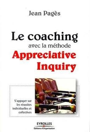J.Pagès- Le coaching avec la méthode appreciative inquiry