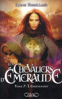 Les chevaliers d'Emeraude - Volume 7