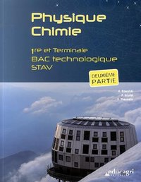 Physique chimie - 1re et terminale bac technologique stav (seconde partie)