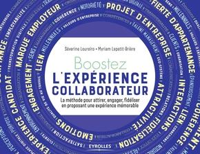 S.Loureiro, M.Lepetit-Brière- Boostez l'expérience collaborateur