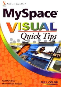 MySpace Visual Quick Tips