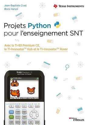 J.-B.Civet, B.Hanuš- Projets Python pour l'enseignement SNT