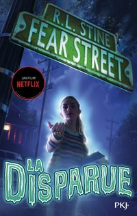 Fear street - Tome 1 la disparue