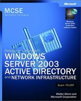 Windows Server  2003 Active Directory and Network Infrastructure